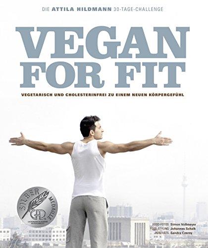 Vegan-for-Fit-Die-Attila-Hildmann-30-Tage-Challenge-Vegetarisch-und-cholesterinfrei-zu-einem-neuen-Krpergefhl-Vegane-Kochbcher-von-Attila-Hildmann-0