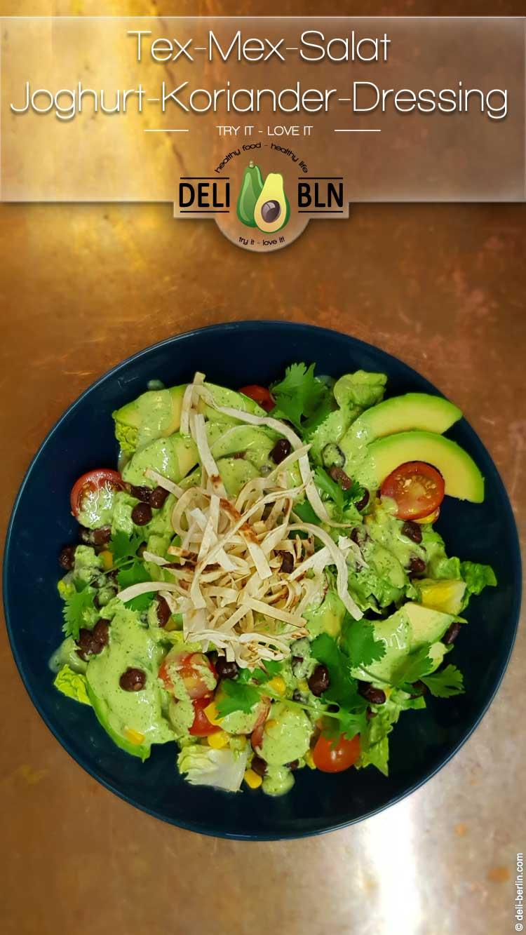 Rezept: Tex-Mex-Salat mit cremigen Joghurt-Koriander-Dressing