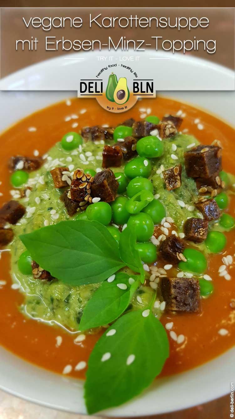 vegane Karottensuppe mit Erbsen-Minz-Topping