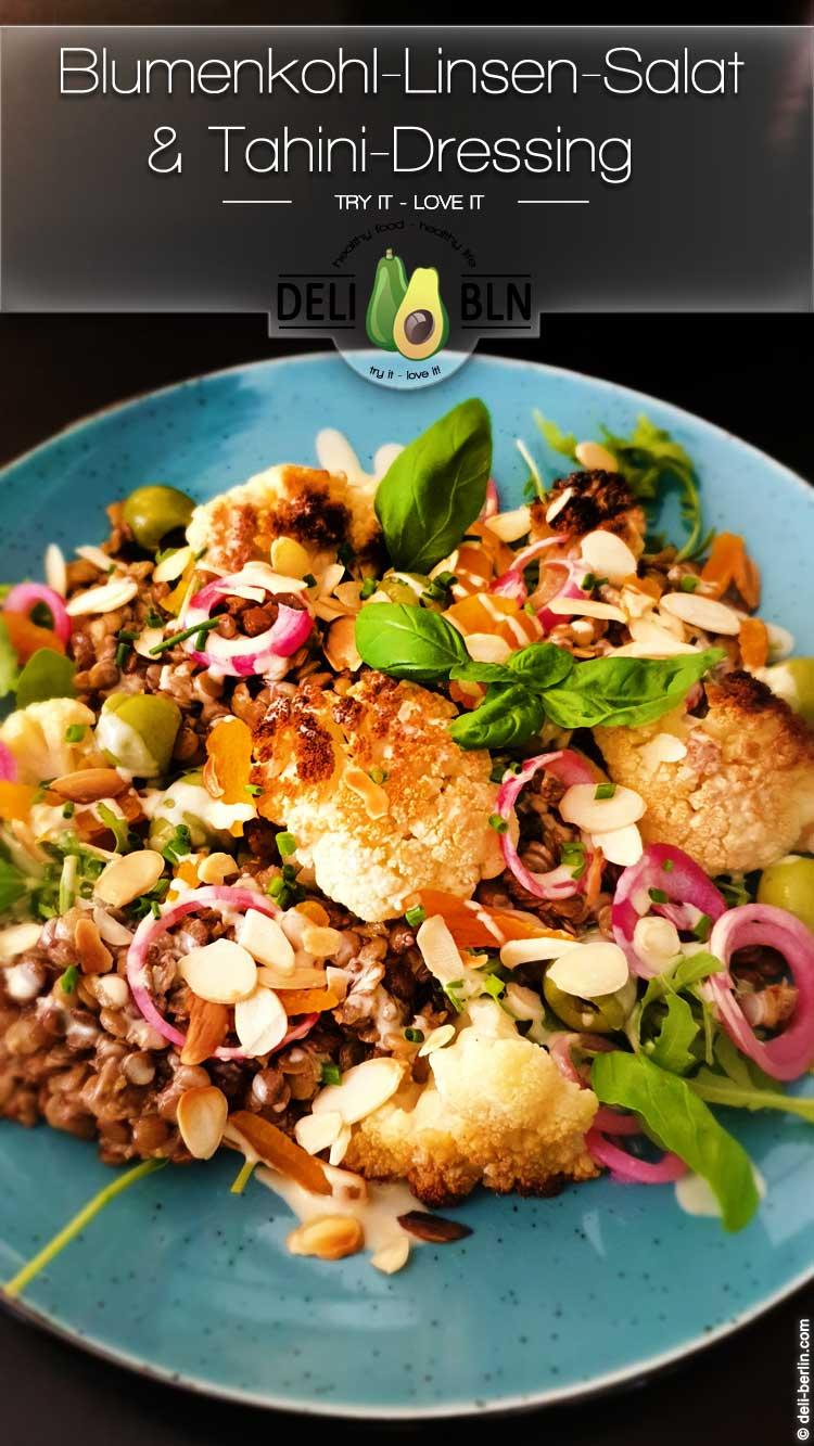 Gebratener Blumenkohl-, Linsen-Salat & Tahini-Dressing - vegan & glutenfrei