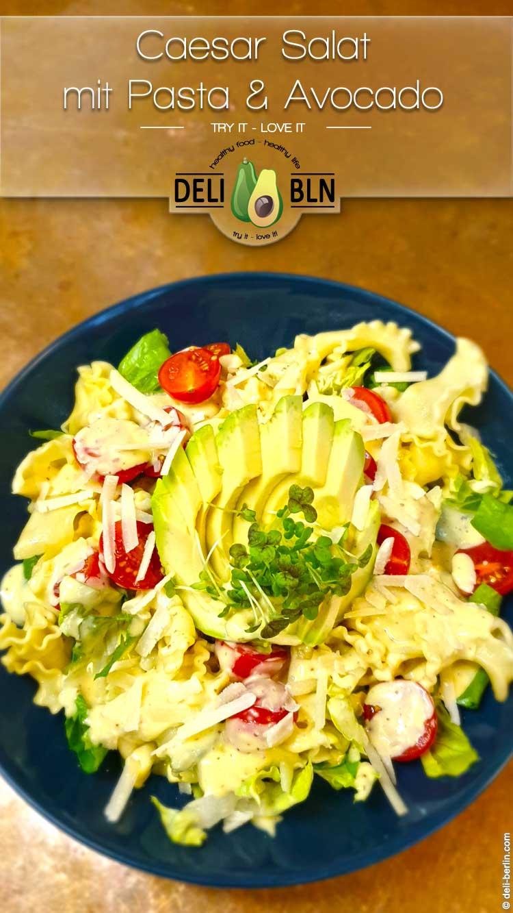Rezept: Caesar Salat mit Pasta und Avocado- vegetarisch