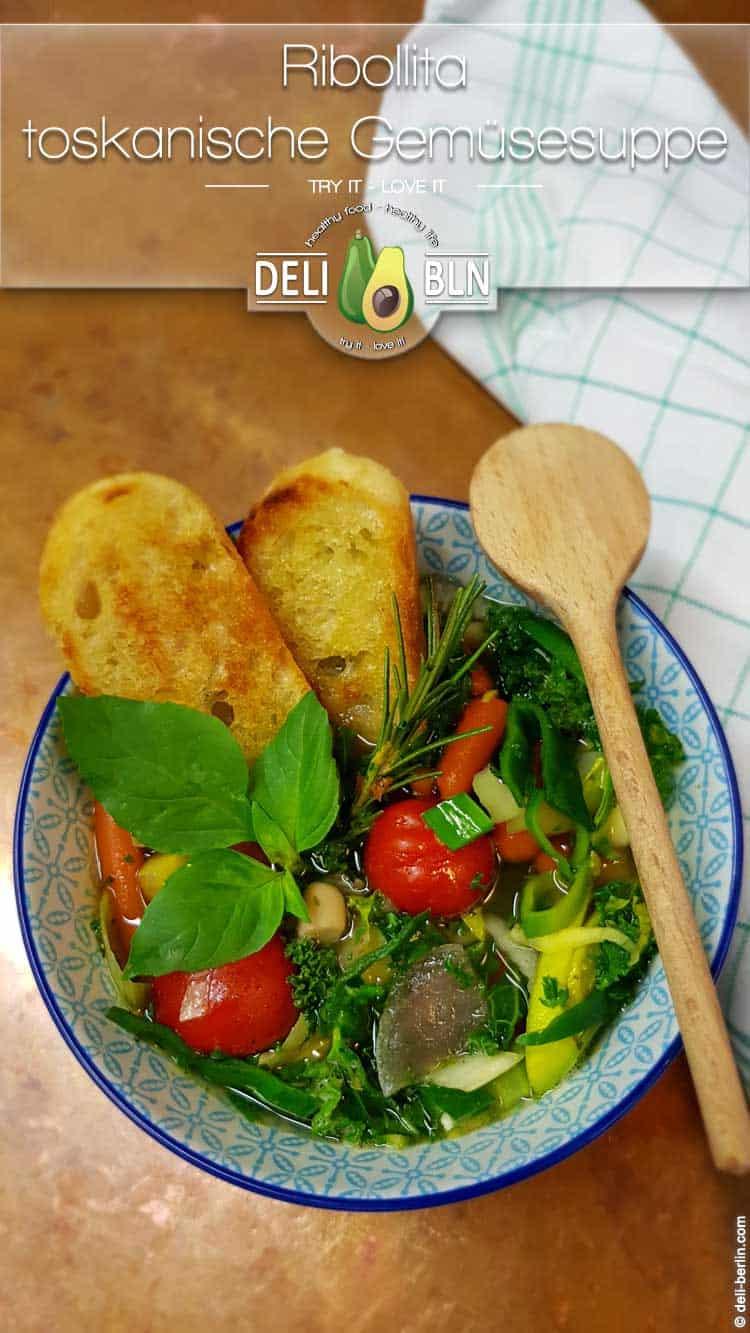 Ribollita - Rezept für die toskanische Gemüsesuppe