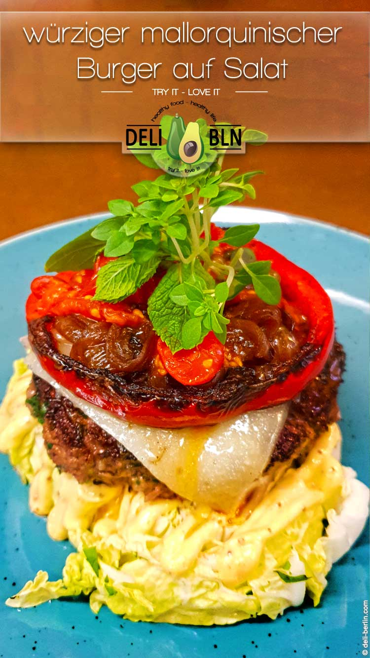 Rezept: würziger mallorquinischer Burger auf Salat