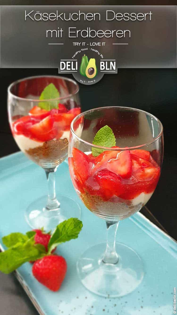 Erdbeer-Käsekuchen-Dessert im Gläschen