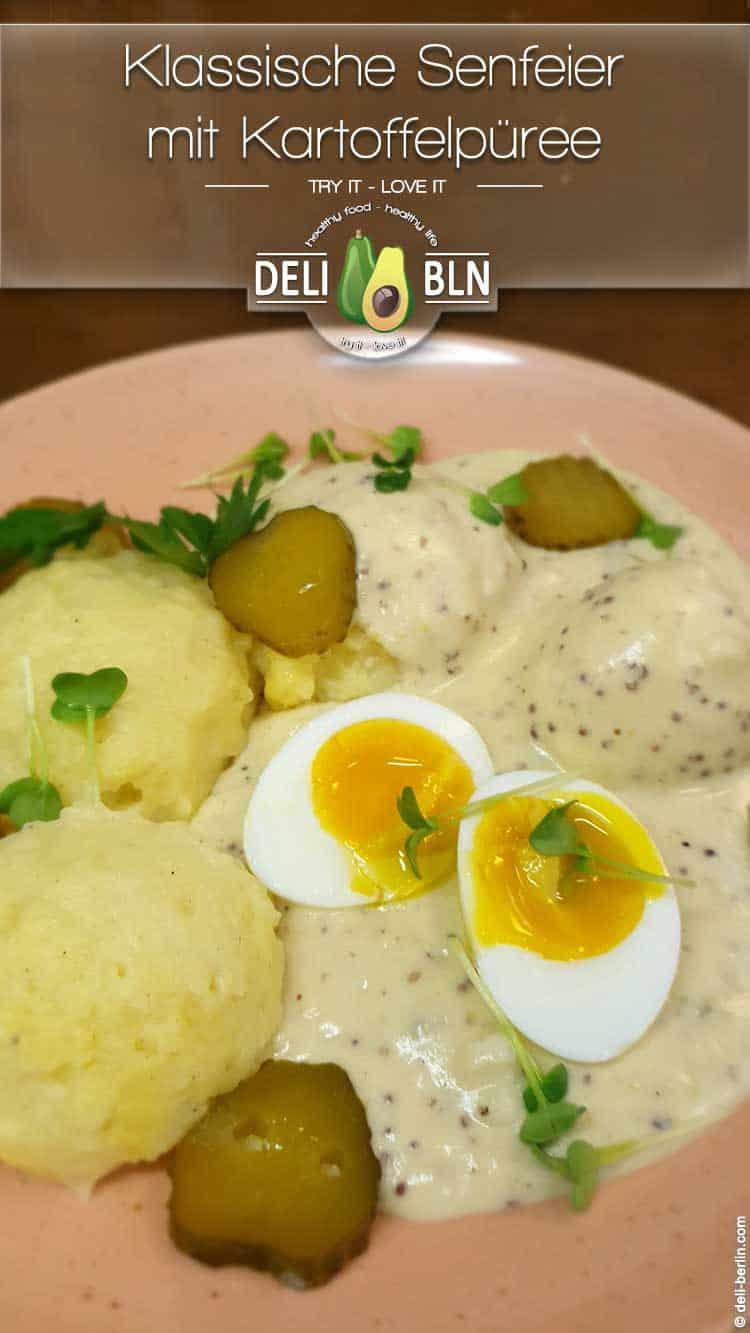 Rezept: Senfeier mit Kartoffelpüree - ein Klassiker der deutschen Küche