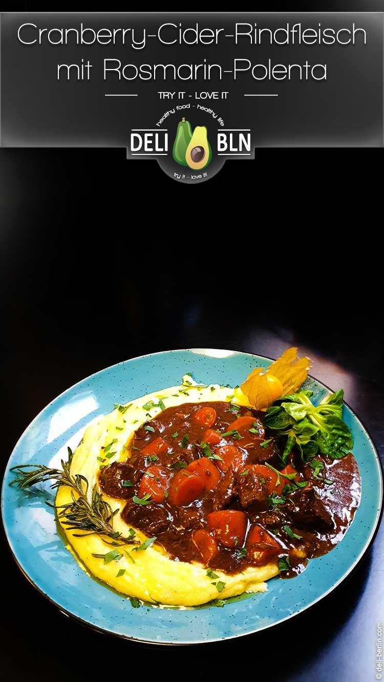 Cranberry-Cider-Schmorfleisch mit Rosemarin-Polenta