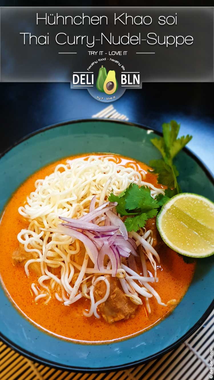 Hühnchen Khao soi – Thai Curry-Nudel-Suppe