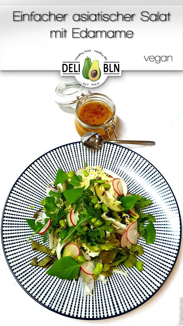 einfacher veganer asiatischer Salat mit Edamame