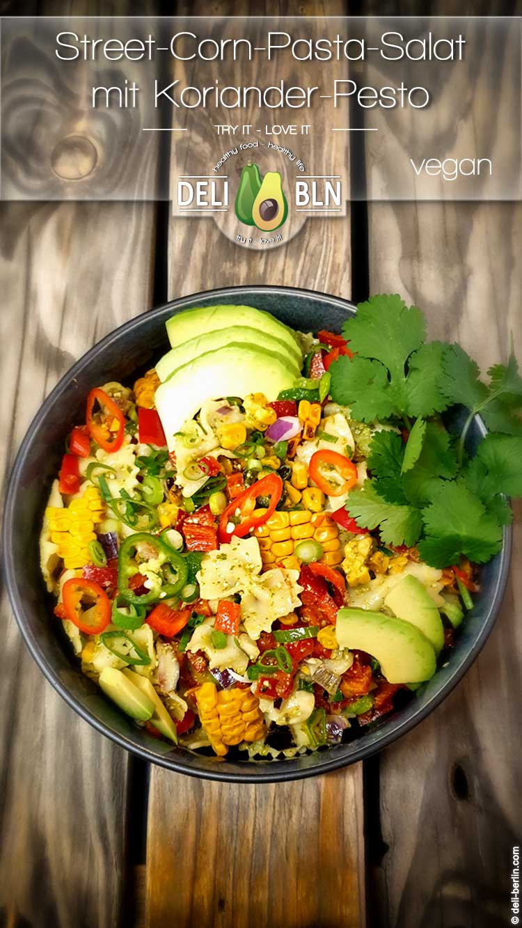 vegan Street-Corn-Pasta-Salat mit Koriander Pesto